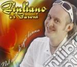 Giuliano E I Baroni - Nel Cuore Di Ogni Donna cd musicale di Giuliano & i baroni