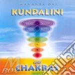 Mahanta Das - Kundalini And Chakras cd musicale di Das Mahanta
