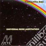 Mahanta Das - Universal Reiki Meditation cd musicale di Das Mahanta