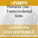 Mahanta Das - Transcendental Reiki cd musicale di Das Mantha