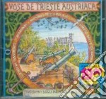 Vose de trieste austriaca cd musicale di Artisti Vari
