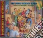 Denis Novato Band - Musicisti Da Strada cd musicale
