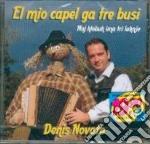 El mio capel ga tre busi cd musicale di Denis Novato