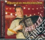 Maurizio Marchesich - Roulez cd musicale di Maurizio Marchesich