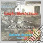 Fano Guido Alberto - Fantasie Op.6 N.1, N.2, N.3, N.4, Sonata In Mi Maggiore cd musicale di FANO