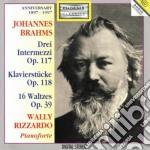 Brahms Johannes - Intermezzi Op.117 Nn.1-3, Klavierstücke Op.118 Nn.1-6, Valzer Op.39 Nn.1-16 cd musicale di Johannes Brahms