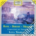 Ravel Maurice - Musica Per Pianoforte - Le Tombeau De Couperin cd musicale di Olivier Messiaen