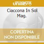 CIACCONA IN SOL MAG. cd musicale di Handel georg friedri