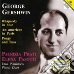 Gershwin George - Rapsodia In Blu, Un Americano A Parigi, Porgy And Bess cd musicale di George Gershwin