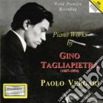 OPERE PER PIANOFORTE cd musicale di Gino Tagliapietra
