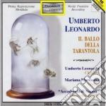 Leonardo Umberto - Il Ballo Della Tarantola cd musicale di Umberto Leonardo