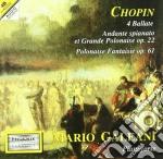 Chopin Fryderyk - Andante Spianato E Grande Polacca Brillante, 4 Ballate, Polacca-fantasia Op.61 cd musicale di Fryderyk Chopin