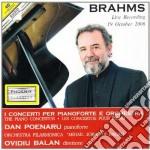 CONCERTI PER PIANOFORTE E ORCHETSRA cd musicale di Johannes Brahms