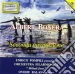 Bonera Alberto - Seconda Navigazione - Opere Per Pianoforte cd musicale di Albert Bonera