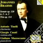 Brahms Johannes - Sonate Per Clarinetto Nn.1 E 2 Op.120, Trio Con Clarinetto Op.114 cd musicale di Johannes Brahms