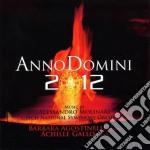 ANNO DOMINI 2012                          cd musicale di Alessandro Molinari