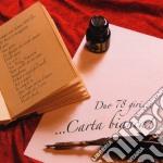 Duo 78 Giri - Carta Bianca cd musicale di DUO 78 GIRI