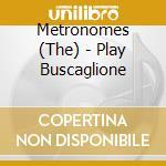CIAO FRED, ....PLAY BUSCAGLIONE cd musicale di METRONOMES