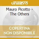 THE OTHERS cd musicale di PICOTTO MAURO