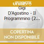 IL PROGRAMMINO ... cd musicale di D'AGOSTINO GIGI