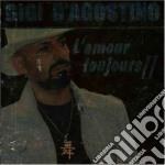Gigi D'Agostino - L'amor Tojours 2 cd musicale di Gigi D'agostino