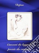 Depsa - Canzoni Da Leggere E cd musicale di DEPSA