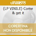 (LP VINILE) Come & get it lp vinile di Ragga Lady