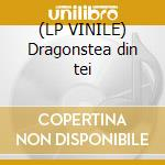 (LP VINILE) Dragonstea din tei lp vinile di O-zone