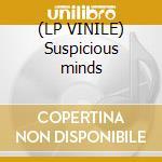 (LP VINILE) Suspicious minds lp vinile di P.a.r.c.