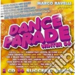 Dance Parade Winter 2006 cd musicale di ARTISTI VARI