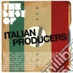 Artisti Vari - The Best Of Italian Producers cd musicale di ARTISTI VARI