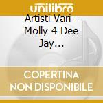 Molly 4 dee jay compilation cd musicale