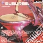 Artisti Vari - Suburbia 2002 cd musicale di ARTISTI VARI
