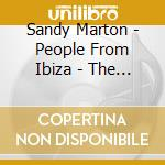 PEOPLE FROM IBIZA-THE BEST OF cd musicale di MARTON SANDY