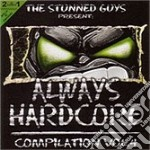 ALWAYS HARDCORE VOL.4 cd musicale di ARTISTI VARI