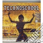 Technoschool 2 cd musicale di ARTISTI VARI