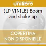 (LP VINILE) Boom and shake up lp vinile di Dj mad dog