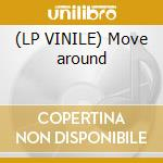 (LP VINILE) Move around lp vinile di Depudee The