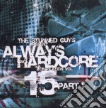 Always Hardcore Vol.15 - Part.one cd musicale di ARTISTI VARI (PART 1)