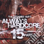 Always Hardcore Vol.15 - Part.two cd musicale di ARTISTI VARI (PART 2)