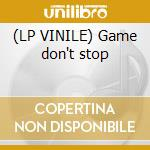 (LP VINILE) Game don't stop lp vinile di Art of fighters