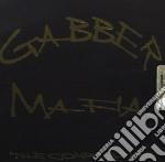 Gabber Mafia cd musicale di ARTISTI VARI