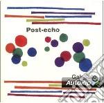 Gak Sato - Post Echo cd musicale di Gak Sato