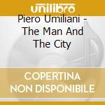 THE MAN AND THE CITY cd musicale di Piero Umiliani