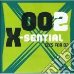 Artisti Vari - X-sential 002 cd musicale di ARTISTI VARI