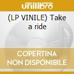 (LP VINILE) Take a ride lp vinile di Individuals The