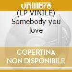 (LP VINILE) Somebody you love lp vinile di Face Dark