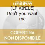 (LP VINILE) Don't you want me lp vinile di Nfk feat.east end ro