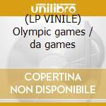 (LP VINILE) Olympic games / da games lp vinile di Playboyz