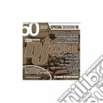 Artisti Vari - Dj Zone 50 Special Session Vol.10 cd musicale di ARTISTI VARI